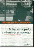 Batalha Pelo Primeiro Emprego, A - Publisher brasil editora