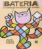 Bateria - O Coracao Da Escola De Samba - Littera