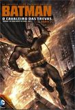 Batman - o Cavaleiro das Trevas - Parte 2 - Warner home video