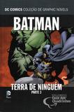 Batman Terra de Ninguém Parte 3 - Eaglemoss