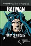 Batman Terra de Ninguém Parte 4 - Eaglemoss