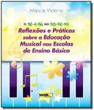 Be-a-ba do do-re-mi: reflexoes e praticas sobre a - Wak