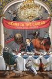 Bears in the Caviar - Russian information services, inc.