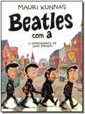 Beatles Com A: o Nascimento da Banda - Edicoes ideal
