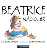 Beatrice Nao Quer - Fundamento