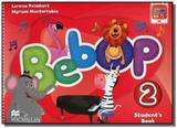 Bebop: student s book - level 2 - Macmillan