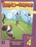 Beeno and friends 4 - teachers book - pack - Pearson education do brasil