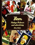 Beer - Vintage Pictures And Advertising - Cook lovers