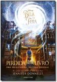 Bela e a Fera, A: Perdida em um Livro - Universo dos livros
