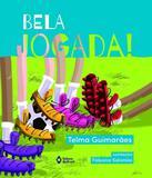 Bela Jogada! - Editora do brasil