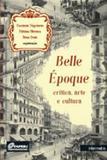 Belle epoque - critica, arte e cultura - Intermeios