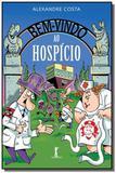 Bem-vindo ao hospicio - Vide