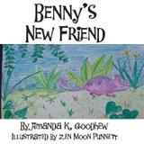 Benny's New Friend - Amanda k goodhew
