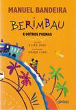 Berimbau e Outros Poemas - Editora global