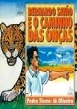 Bernardo Sayão e O Caminho das Onças - Lge-ler