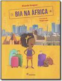 Bia na África - Coleção Viagens da Bia - Moderna (paradidaticos)