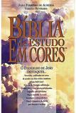 Bíblia de Estudo em Cores - O Evangelho de João - Editora bompastor