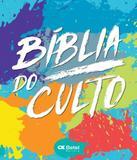 Biblia Do Culto - Capa Tintas - Letra Media Grande - Editora betel