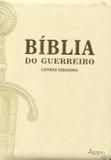 Bíblia do Guerreiro (Pérola) - Letras Grandes - Ágape