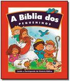 Biblia dos pequeninos, a - Hagnos