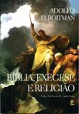 Bíblia , Exegese e Religião - Vida
