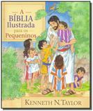 Biblia ilustrada para os pequeninos, a - Cpad