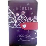 Biblia minha linda princesinha - Capa flexível com fecho - Cpad