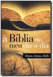 Biblia no meu dia-a-dia, a - Cancao nova