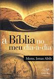 Biblia no meu dia a dia - meu diario - Canção nova