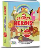 Biblia Os Grandes Herois - Historias Biblicas Para Bebes - Bv books
