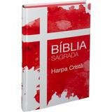 Bíblia sagrada cruz - com harpa cristã - Sbb