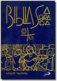 Biblia sagrada - edicao pastoral - capa cristal - Paulus