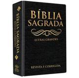 Bíblia Sagrada - Letras grandes - Dcl