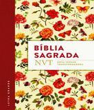 Biblia Sagrada - Nvi - Letra Grande - Capa Flores - Mundo cristao