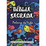 Bíblia Sagrada Palavra Da Vida Nova Tradução Linguagem De Hoje Capa Ilustrada Para Crianças - Sbb