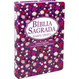 Bíblia sagrada rc letra gigante com harpa cristã - capa floral - Sbb