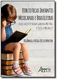 Bibliotecas infantis mexicanas e brasileiras: o que arquitetaram Gabri - Appris editora