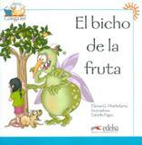 Bicho de la fruta, el - Edelsa (anaya)