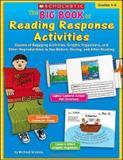 Big book of reading response activities - Scholastic