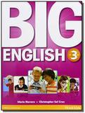 Big english: student book - vol.3 - Pearson
