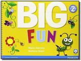 Big fun 2 student book with audio cd - Pearson