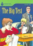 Big test, the - foundations reading library - level 5.2 - Cengage / elt