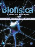 Biofisica - Conceito  E Aplicacoes - 02 Ed - Pearson
