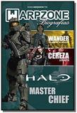 Biografias n 10 masterchief - warpzone - Warpzone editora