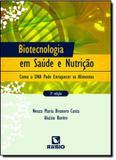 BIOTECNOLOGIA EM SAUDE E NUTRICAO - 2ª EDICAO - Rubio