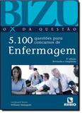BIZU - O X DA QUESTAO - 5.100 QUESTOES PARA CONCURSOS ENFERMAGEM - 5ª ED - Rubio