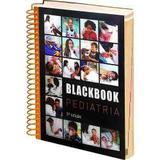 Blackbook Pediatria - 5ª Edição - Black book editora