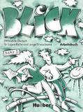 Blick 3 ab (exerc.) - Hueber verlag