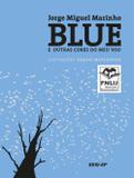Blue e outras cores do meu vôo