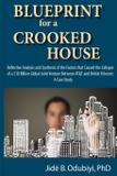 Blueprint for a Crooked House - Ilori press books, llc